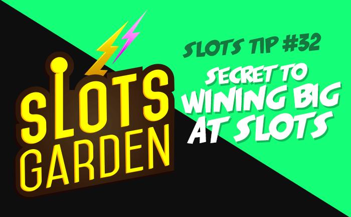 Slots Garden Tips